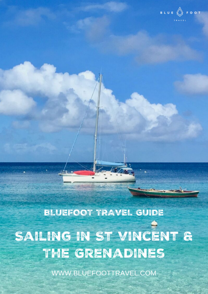 BlueFoot Travel Guide - Sailing In St Vincent & The Grenadines